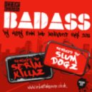 Micky Finn & Aphrodite - Bad Ass (Slum Dogz Remix)