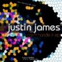 Justin James - Cant Handle It (Original Mix)