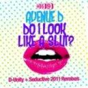 Avenue D - Do I Look Like A (Seductive Remix)