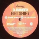 D Ranged - Get Shift (Far Too Loud Remix)