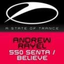 Andrew Rayel - 550 Senta (Aether Radio Mix)