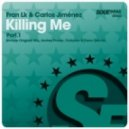 Carlos Jimenez, Fran Lk - Killing Me (Original Mix)