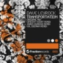 Dave Leyrock - Transportation (Vol Deeman Remix)