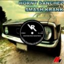 MdubbleU - Smash Krank (Horny Sanchez Remix)
