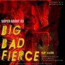 Super Agent 33 - Be Fierce (Dbell Remix)