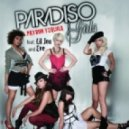Paradiso Girls Feat. Lil Jon - Patron Tequila (Gal Farage & Efi T Mix Miki Mor Re-Edit)