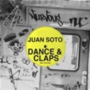 Juan Soto - Dance & Claps (Original Mix)
