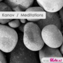 Kanov - Meditations (Original Mix)