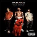 N.E.R.D. - She Wants To Move (Laidback Luke Bootleg)
