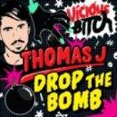 Thomas J - Drop The Bomb (LAZRtag Remix)