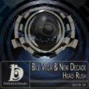 Bill Vega & New Decade - Head Rush (Eddie Voyager Remix)