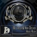 Bill Vega & New Decade - Head Rush (A2c Remix)