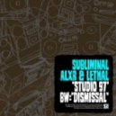 Subliminal, Alxr and Lethal - Studio 97