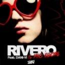Rivero - Il Mio Coure feat Dani Vi (Original Mix)