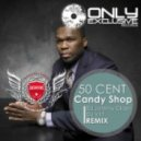50 Cent - Candy Shop (DJ V1t & DJ Johnny Clash Remix)
