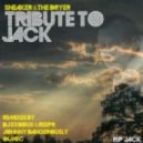 Sneaker & the Dryer - Tribute to Jack (Original Mix)