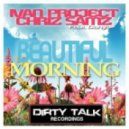 Ivan Project and Chriz Samz - Beautiful Morning (Ruben Amaya Remix)