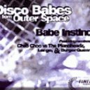 Babe Instinct - Disco Babes From Outer Space