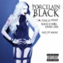 Pocelain Black ft. Lil Wayne  - This Is What Rock N Roll Looks Like (Pleasurekraft Remix)