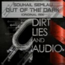 Souhail Semlali - Out Of The Dark (Original Mix)
