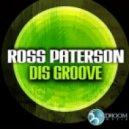 Ross Paterson - Don't U Know (Original Mix)