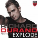 Richard Durand feat. Kash - Explode (Jacob Plant Radio Edit)