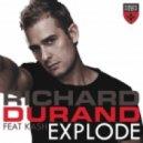 Richard Durand feat. Kash - Explode (Jacob Plant Radio Edit)