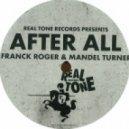 Franck Roger and Mandel Turner - The Sun Will Shine (Original Mix)