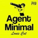 Louie Cut - Agent Minimal (Original Mix)