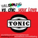 Will Darling Vs. Chic - Your Love (Club Mix)