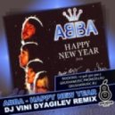 ABBA - Happy New Year (DJ Vini DyagileV remix)