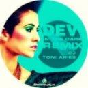 Dev - In The Dark (DJ Toni Aries Remix)