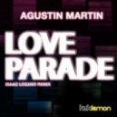 Agustin Martin - Love Parade (Original Mix)