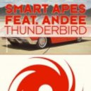 Smart Apes ft Andee - Thunderbird