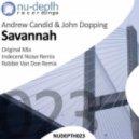 Andrew Candid & John Dopping - Savannah (Original Mix)