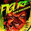Figure - BPM Breaker (Original Mix)