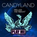 Candyland - Freight (Original Mix)