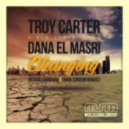 Troy Carter Ft. Dana El Masri - Changing (Richard Earnshaw Deepnotic Vocal Mix)