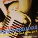 Provenzano Presents The Fabulous - Mariguana Cha-Cha-Cha (Josh Feedblack Remix)