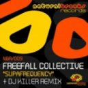 Freefall Collective - Supafrequency (DJ Killer Remix)