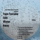 Yann Fontaine - Cold Winter Away (DJ Freestyle Digs Deep Remix)