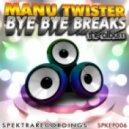 Manu Twister - I\'m Not RRPP (Original Mix)