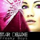 Star Deluxe - Freaky Boys (Pery Remix)