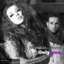 Mishelle feat. Randi - Only You (DJ V1t & Mickey Martini Remix)