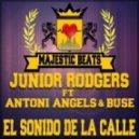 Junior Rodgers - El Sonido De La Calle ft. Antoni Angels Buse ( Dub)