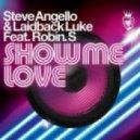 Laidback Luke & Steve Angello ft. Robin S - Show Me Love (Esteam Mash Up)