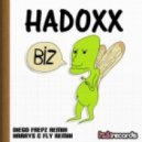 Hadoxx - Biz (Harrys & Fly Remix)