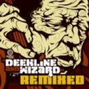 Deekline & Wizard - One In The Front feat. DJ Assault - Deekline & Dustin Hulton Remix