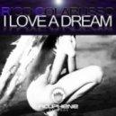 Rico Colarusso - I Love A Dream (Daft Werk Remix)