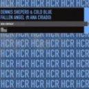 Dennis Sheperd & Cold Blue ft - Fallen Angel (Dennis Sheperd C